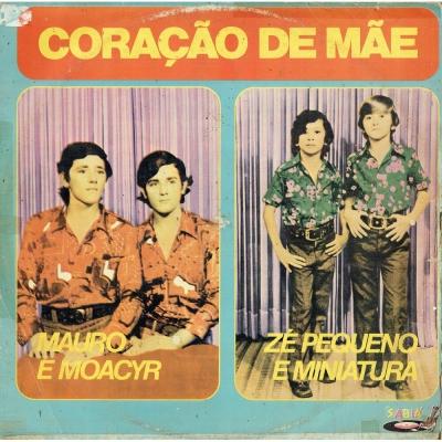mauro_moacir_1975_ze_pequeno_miniatura_cora_ão_de_mãe