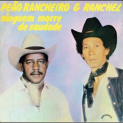 peao_rancheiro_ranchel_1985_ninguem_morre_de_saudade