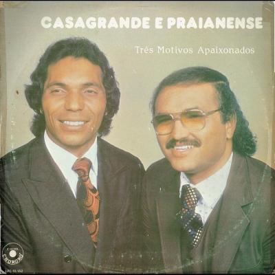 casagrande_praianense_1985_tres_motivos_apaixonados_lpc10152
