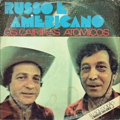 russo_e_americano_1982_os_caipiras_atomicos_eu_sou_doidao