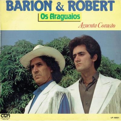 Lindomar Castilho Discografia WORK 00001513_barion_robert_1991_os_araguaios_aguenta_cora-cao_cgm00021_521404903_1250_75x1000