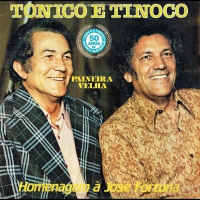 tonico_e_tinoco_1985_paineira_velha_homenagem_a_jose_fortuna