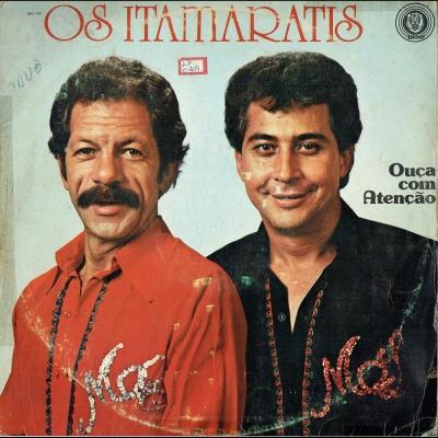 os_itamaratis_1984_ouca_com_atencao