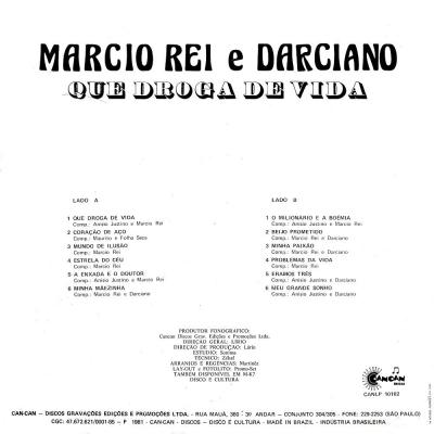 marcio_rei_darciano_1981_que_droga_de_vida