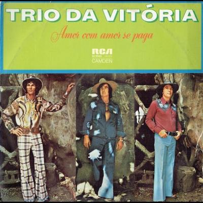 trio_da_vitoria_1975_amor_com_amor_se_paga