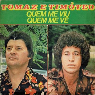 tomaz_timoteo_1980_quem_me_viu_quem_me_ve