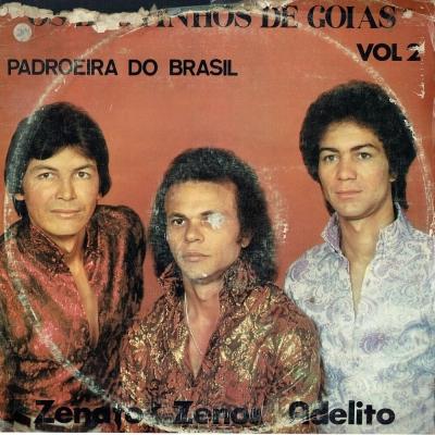 os_brotinhos_de_goias_1985_zenato_zenos_adelito_padroeira_do_brasil