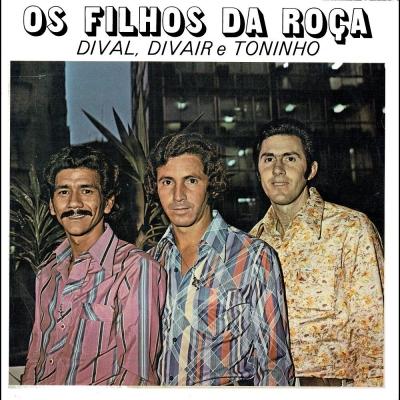 os_filhos_da_roca_1979_dival_divair_toninho