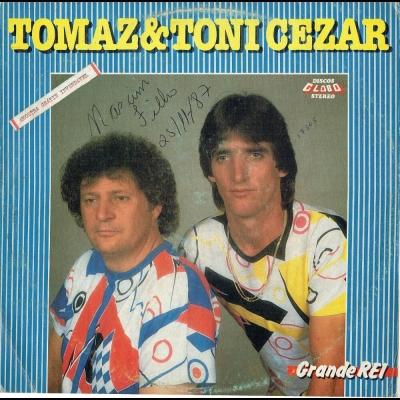 tomaz_e_toni_cezar_1987_grande_rei