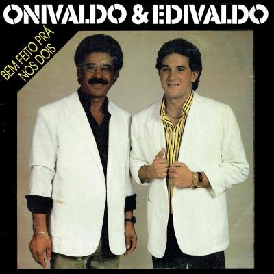 onivaldo_edvaldo_1988_bem_feito_pra_nos_dois