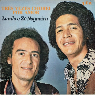 lando_ze_nogueira_1978_tres_vezes_chorei_por_amor
