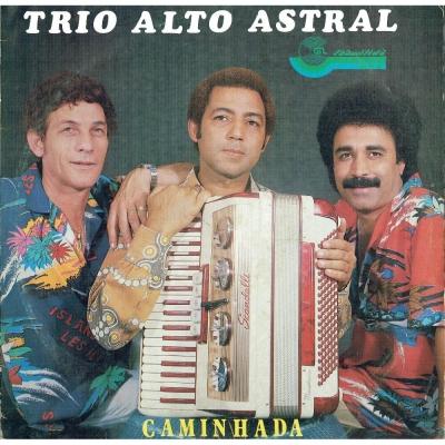 trio_alto_astral_1985_campeao_campones_e_miguelzinho_caminhada
