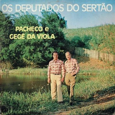pacheco_e_gege_da_viola_os_deputados_do_sertao