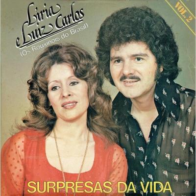 liria_luiz_carlos_1980_os_rouxinois_do_brasil_vol_2_surpresas_da_vida