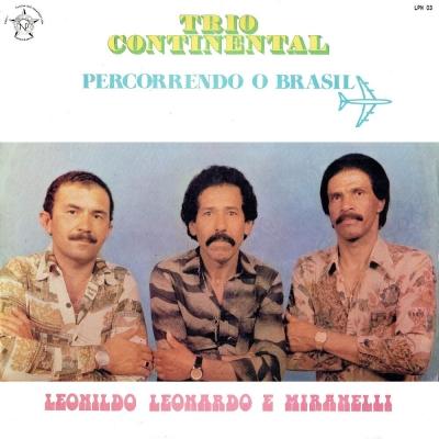 trio_continental_1984_leonildo_leonardo_e_miranelli_percorrendo_o_brasil