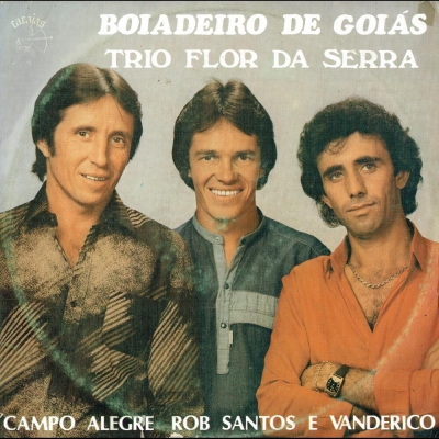 trio_flor_da_serra_campo_alegre_rob_ramos_e_vanderice_boiadeiro_de_goias