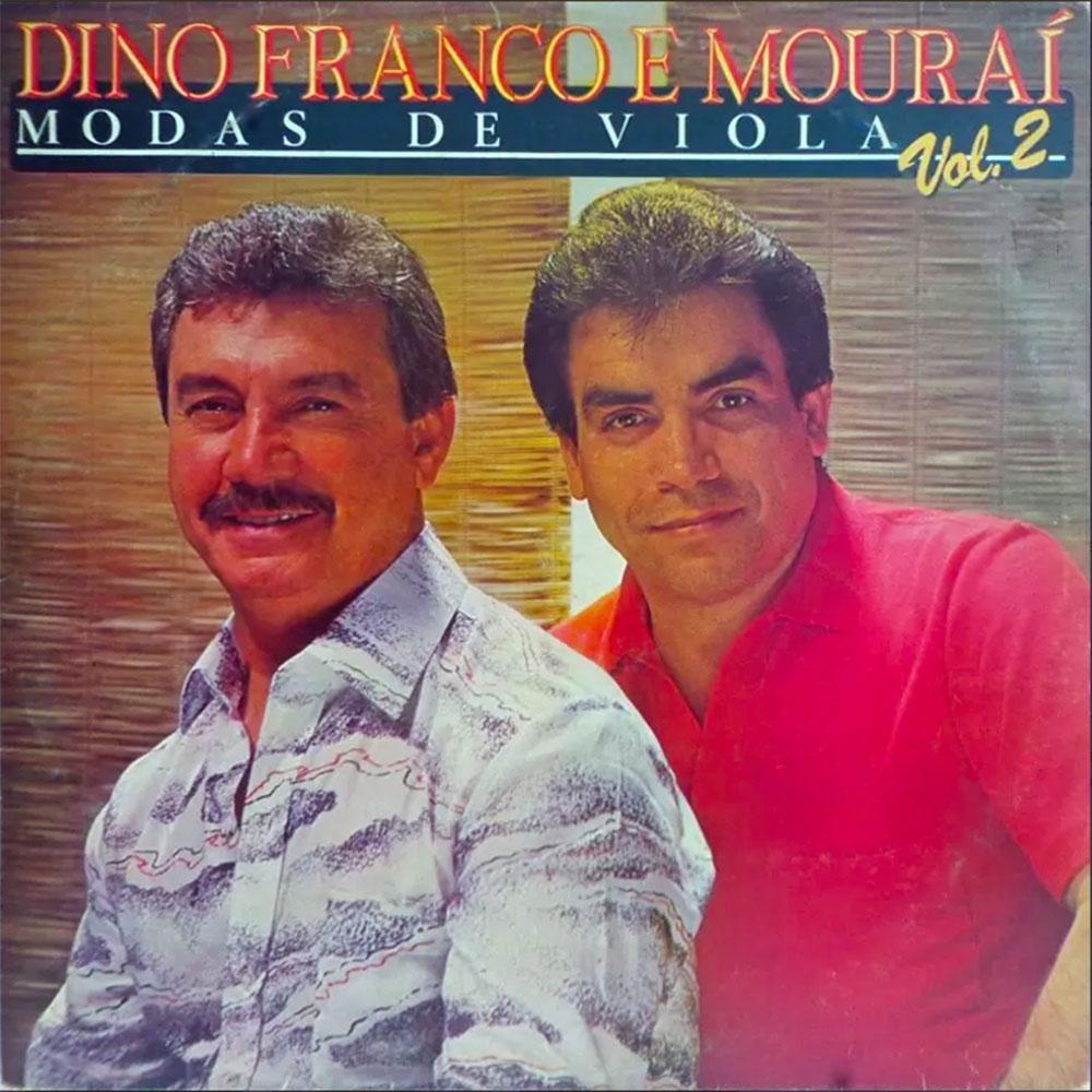 Dino Franco e Mouraí - Modas de Viola Volume 2